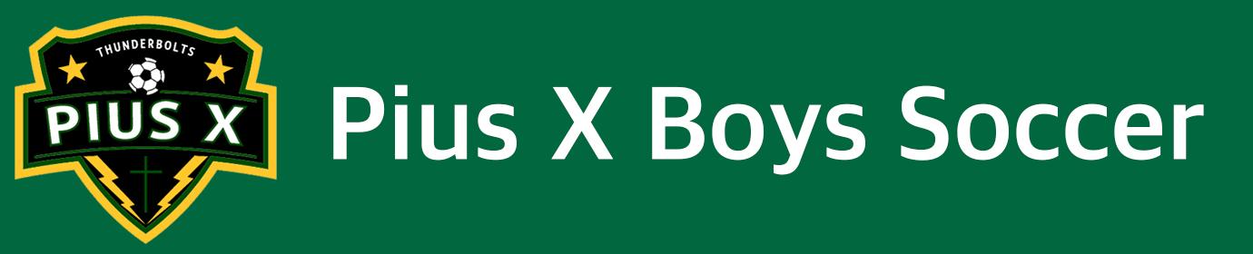 Pius X Boys Soccer